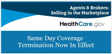 New: Same Day Termination of Consumer Marketplace Coverage ...